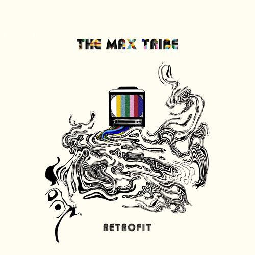 The Max Tribe-Retrofit