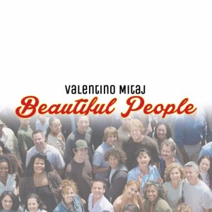 Albanian Pop Artist Valentino Mitaj Releases First English Language Album, Beautiful People