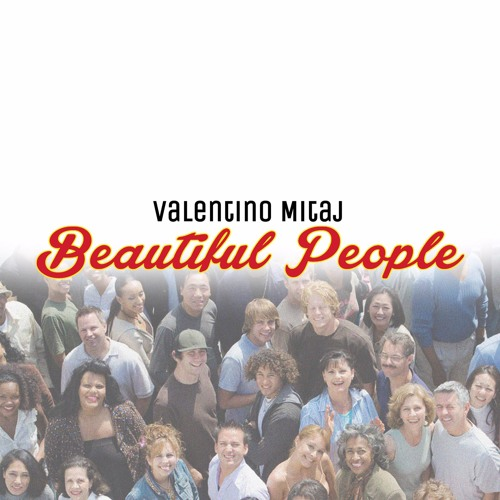 Valentino Mitaj-Beautiful People