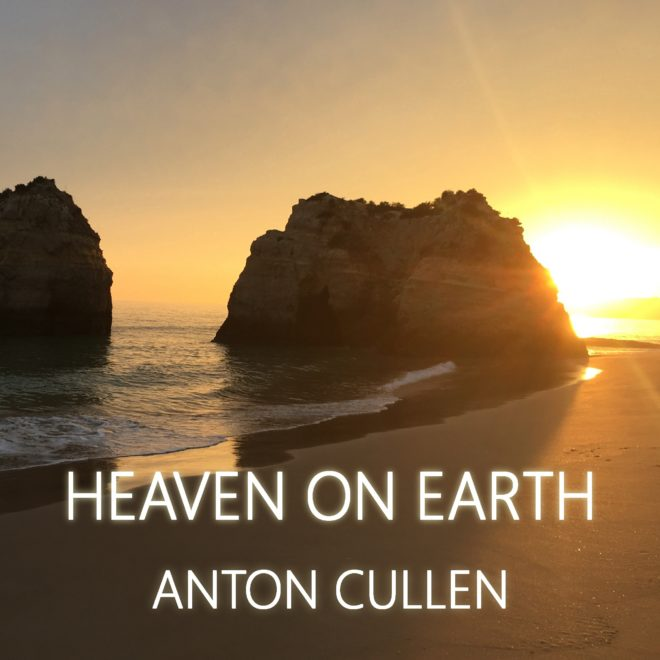 Anton Cullen-Heaven On Earth