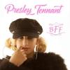 Presley Tennant-BFF