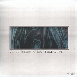 Venus Theory Unleash Invigorating Bass Music On New EP, Nightwalker Pt. 1