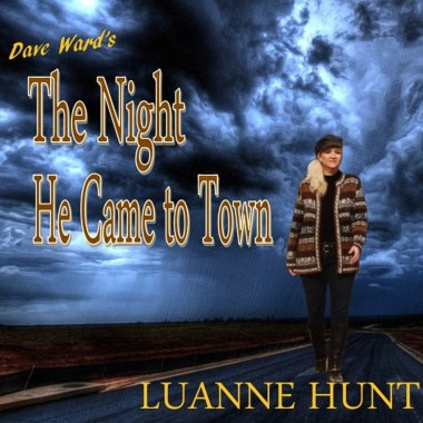 Luanne Hunt-The Night He Came To Town