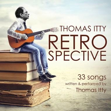 Thomas Itty-Retrospective