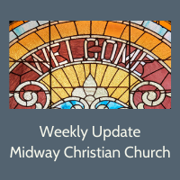 Midway Christian Church Weekly Update Logo