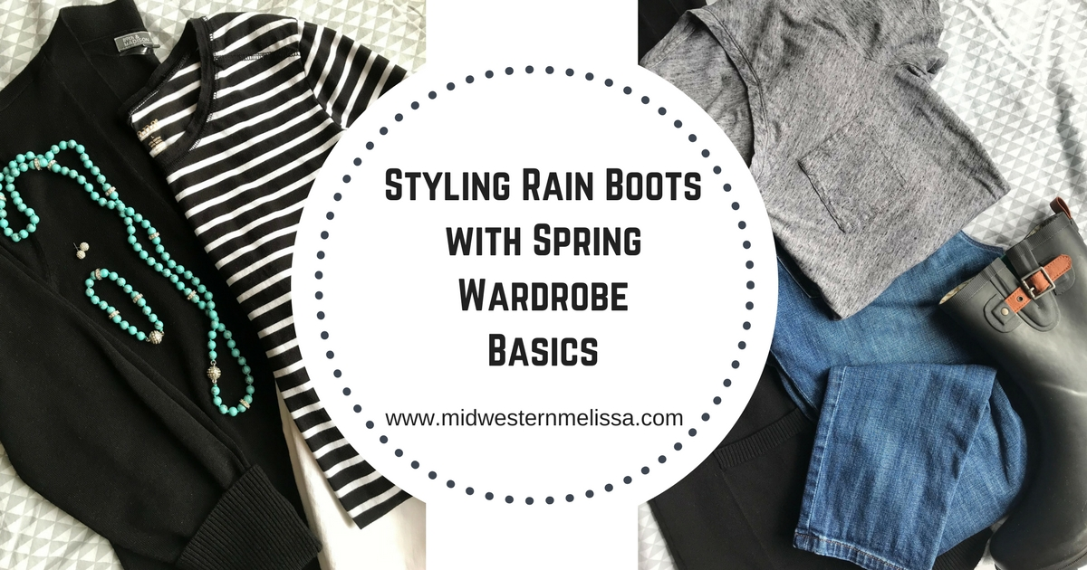 e48d194e5ac Styling Rain Boots with Spring Wardrobe Basics - Midwestern Melissa