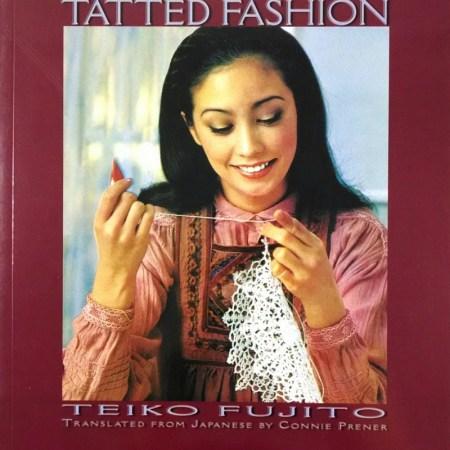 Tatted Fashion by Teiko Fujito