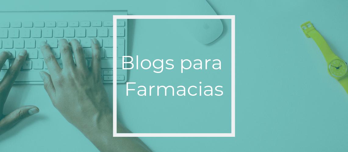 Blogs para farmacias