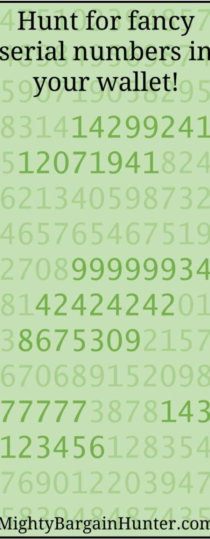 Fancy serial numbers: Treasures in your wallet