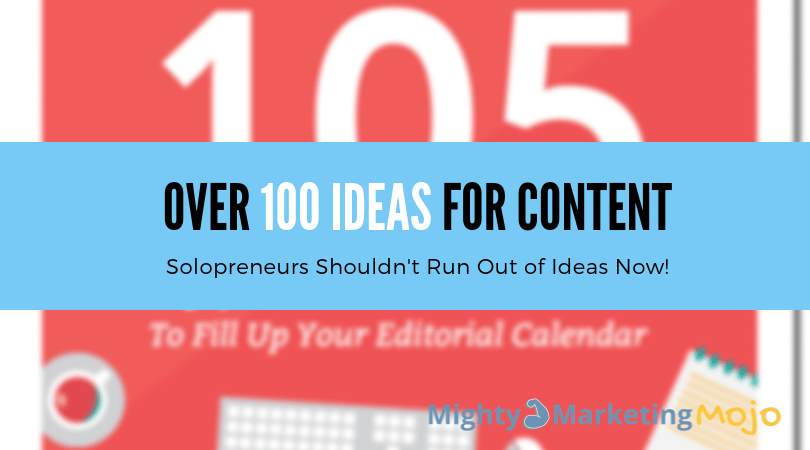 100 types of content to create for business solopreneur marketing