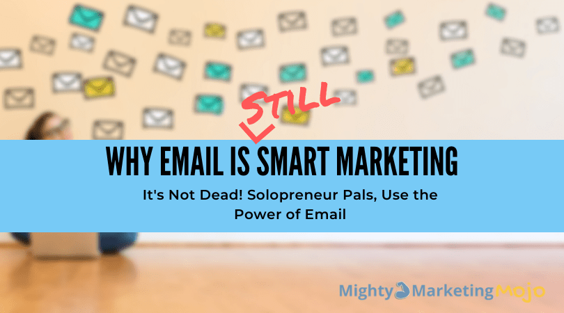 Women sending emails why email smart solopreneur marketing