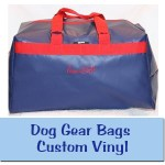 Custom Vinyl Dog Gear Bags