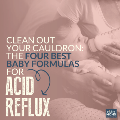 Clean Out Your Cauldron: The 4 Best Magic Baby Formulas for Acid Reflux