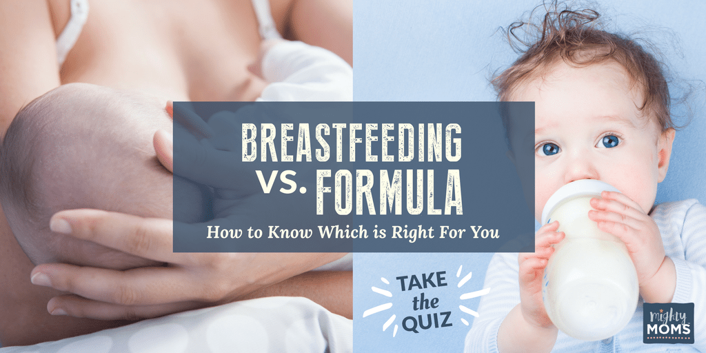 Breastfeeding vs Formula: How to Know Which is Right for You - MightyMoms.club