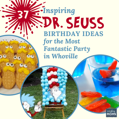 37 Inspiring Dr. Seuss Birthday Ideas for the Most Fantastic Party in Whoville