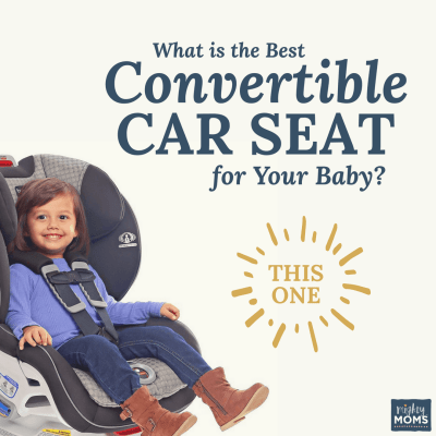 Which Convertible Car Seat is Best For My Baby and My Vehicle?