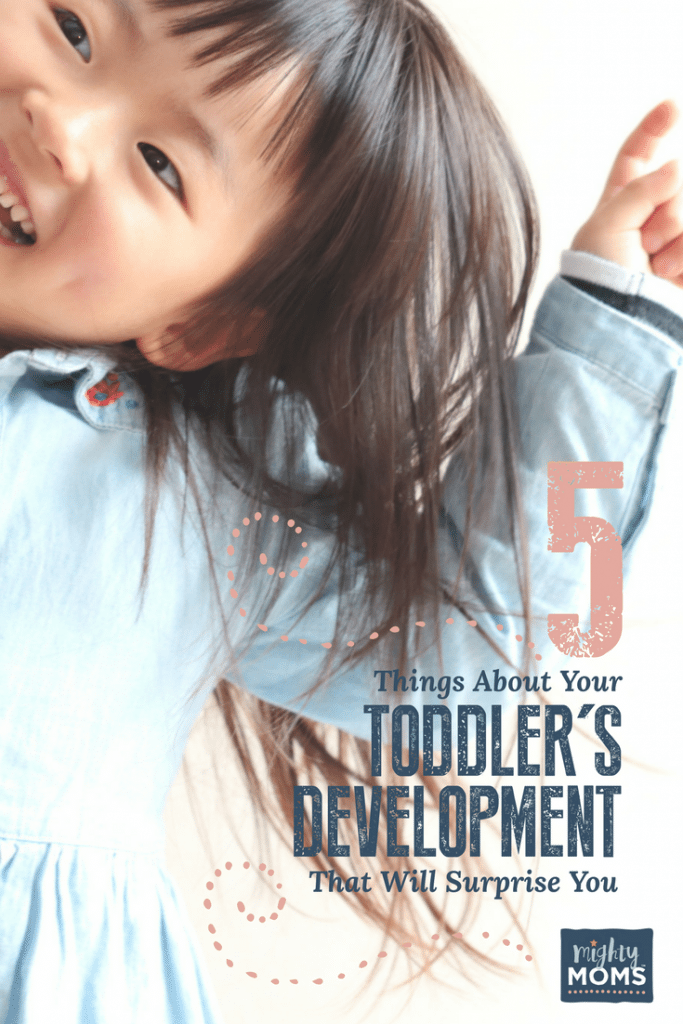 5 Things About Your Toddler's Development That Will Surprise You - MightyMoms.club