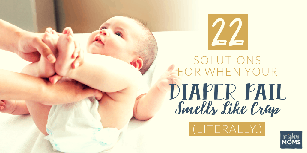 Your diaper pail stinks. Here's how to fix it. - MightyMoms.club