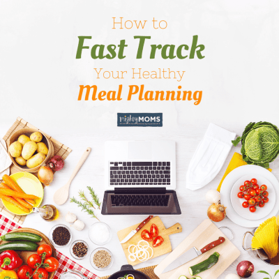 How to Fast Track Your Healthy Meal Planning