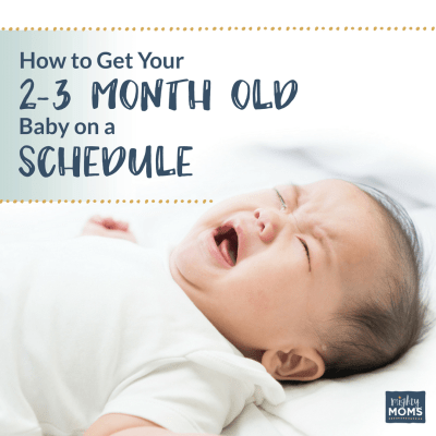 How to Get Your 2-3 Month Old Baby on a Schedule {Free Worksheets!}