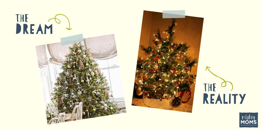 Your Christmas Tree Dream vs. Reality - MightyMoms.club