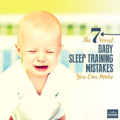 The 7 Worst Baby Sleep Training Mistakes You Can Make
