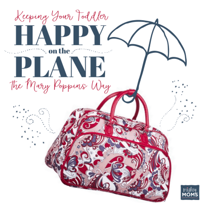 The Mary Poppins Guide to Flying with a Toddler