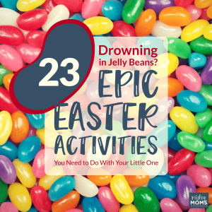 23 Epic Preschool Easter Activities You Need to Do with Your Little One - MightyMoms.club
