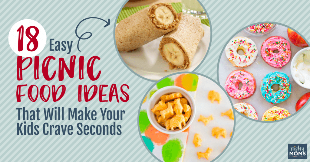 18 Easy Picnic Food Ideas That Will Make Your Kids Crave Seconds