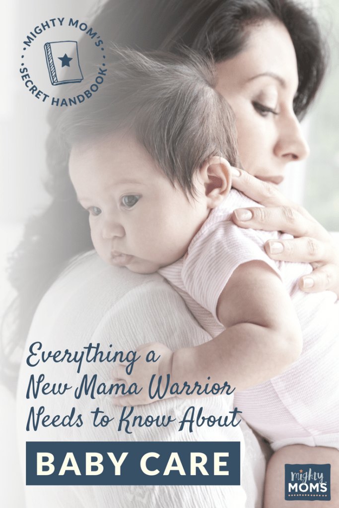 Everything a New Mama Warrior Needs to Know About Baby Care - MightyMoms.club