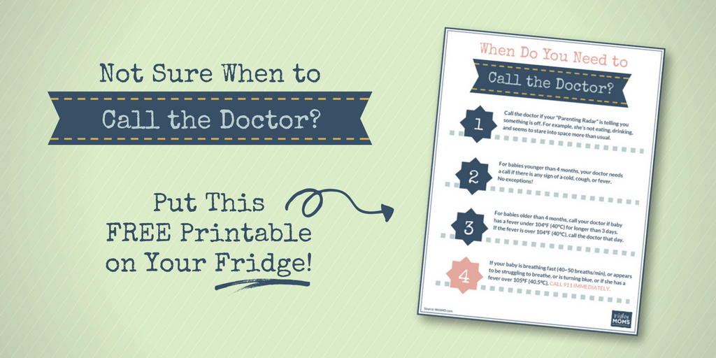 """Get your Free """"When to Call the Doctor"""" printable for the Fridge! MightyMoms.club"""