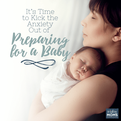 It's Time to Kick the Anxiety Out of Preparing for a Baby {Free Checklist!}