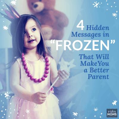 """4 Hidden Messages in """"Frozen"""" That Will Make You a Better Parent"""