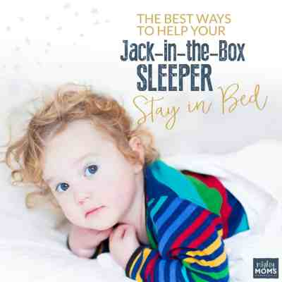 The Best Ways to Help Your Jack-in-the-Box Sleeper Stay in Bed