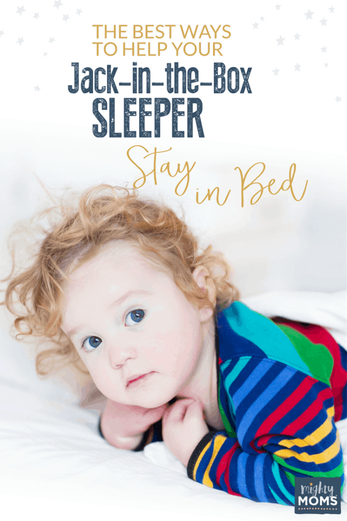 The Best Ways to Help Your Jack-in-the-Box Sleeper Stay in Bed - MightyMoms.club