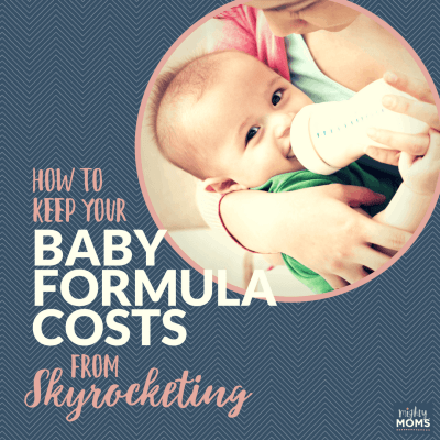 How to Keep Your Baby Formula Costs from Skyrocketing