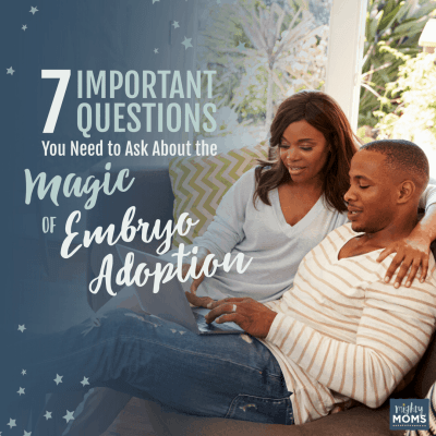 7 Important Questions You Need to ask About the Magic of Embryo Adoption