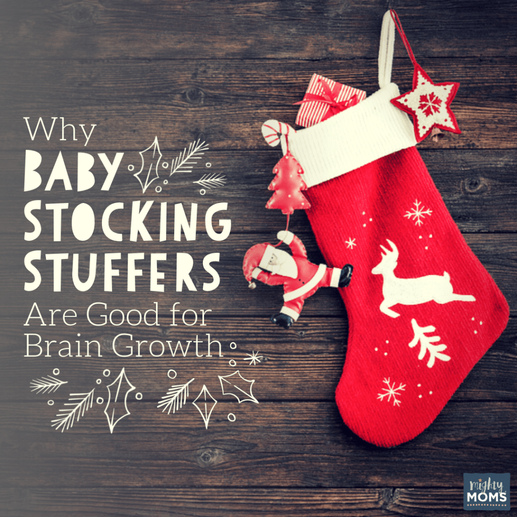 Why Baby Stocking Stuffers Are Good for Brain Growth