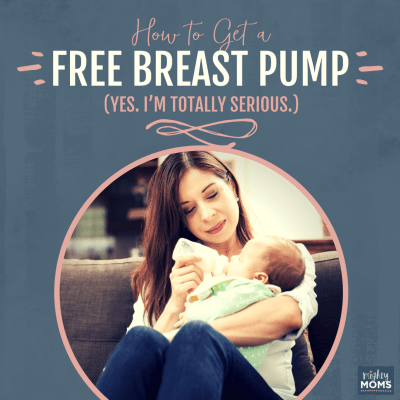 How to Get a Free Breast Pump (Yes. I'm Totally Serious.)