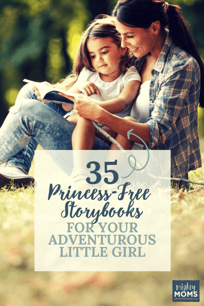 35 Princess-Free Storybooks for Your Adventurous Little Girl - MightyMoms.club