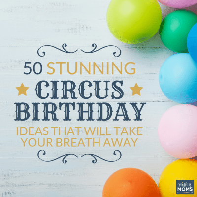 50 Stunning Circus Birthday Ideas That will Take Your Breath Away