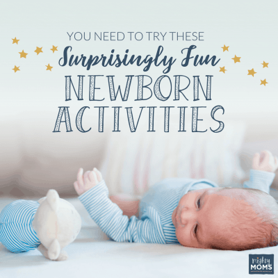 You Need to Try These Surprisingly Fun Newborn Activities