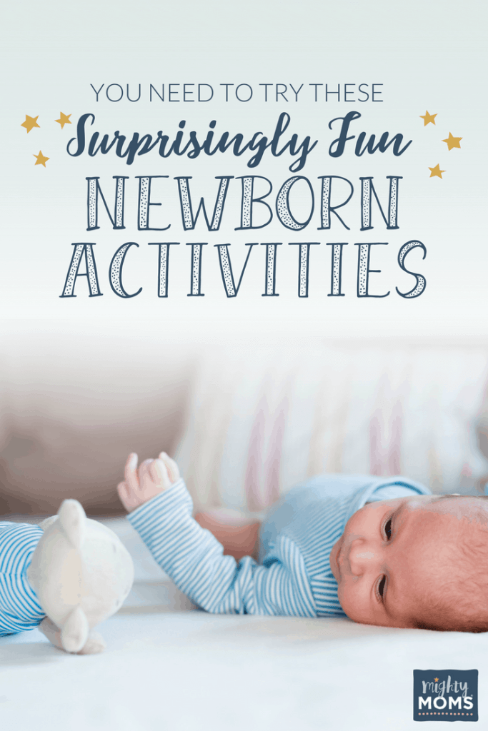 You Need to Try These Surprisingly Fun Newborn Activities - MightyMoms.club