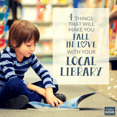 4 Things That Will Make You Fall in Love with Your Local Library - MightyMoms.club