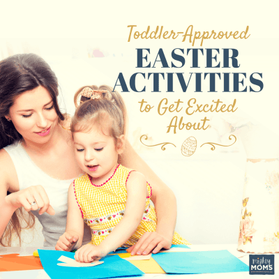 Toddler Easter Activities Your Child will be SUPER Excited About
