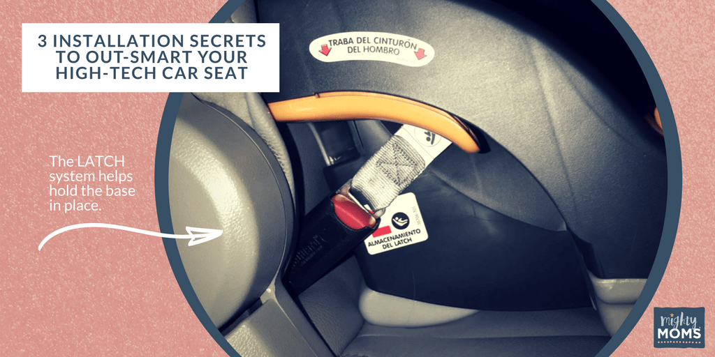 3 Installation Secrets to Out-Smart Your High-Tech Car Seat -MightyMoms.club