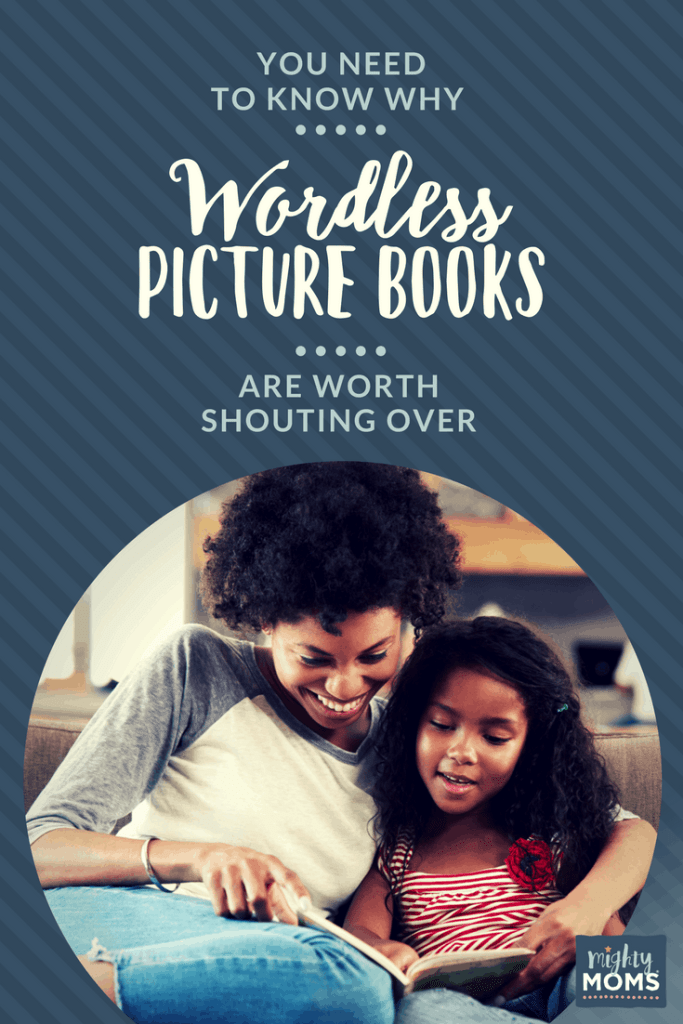 You Need to Know Why Wordless Picture Books Are Worth Shouting Over - MightyMoms.club