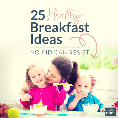 25 Healthy Breakfast Ideas No Kid Can Resist