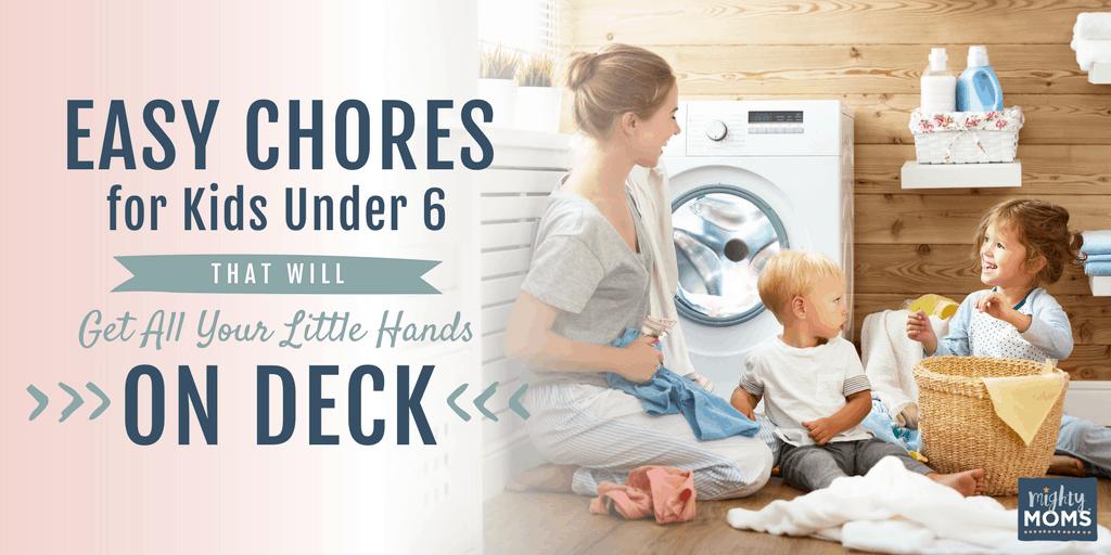 Chores for Kids Under 6 - MightyMoms.club