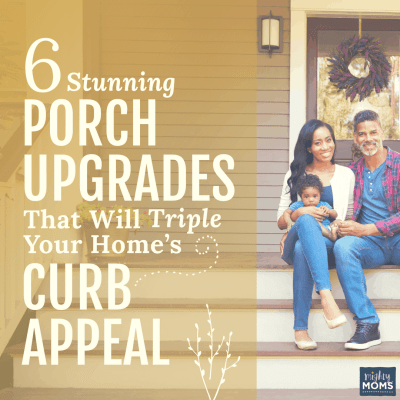6 Stunning Porch Upgrades That Will Triple Your Home's Curb Appeal